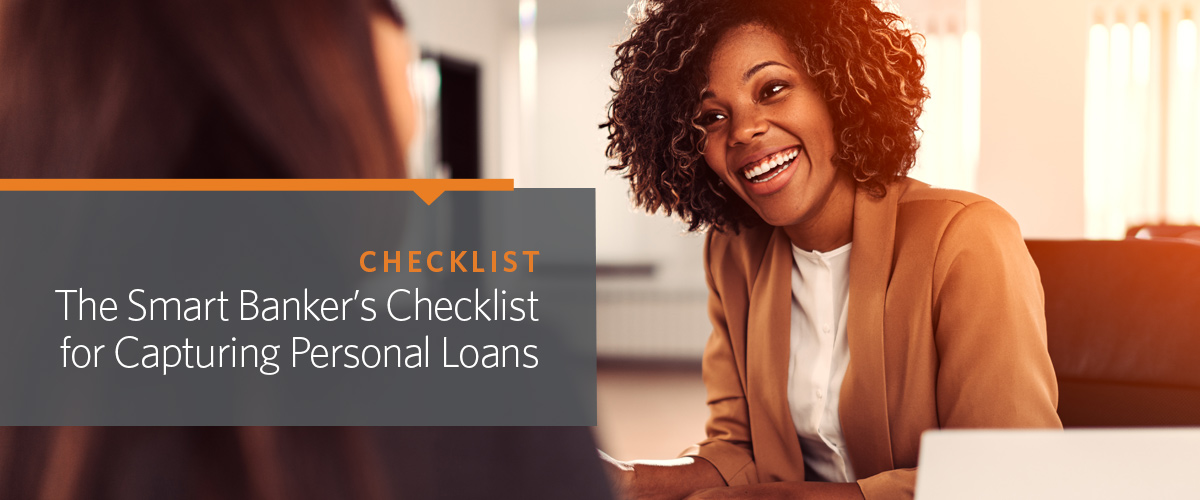 The Smart Banker's Checklist for Capturing Personal Loans