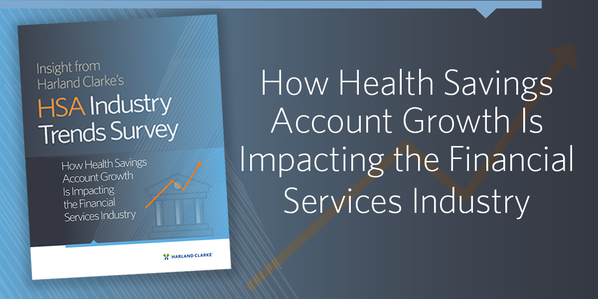 How Health Savings Account Growth Is Impacting the Financial Services Industry