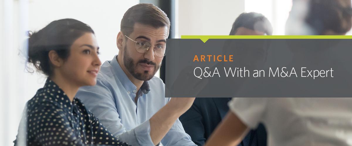 Q&A With an M&A Expert