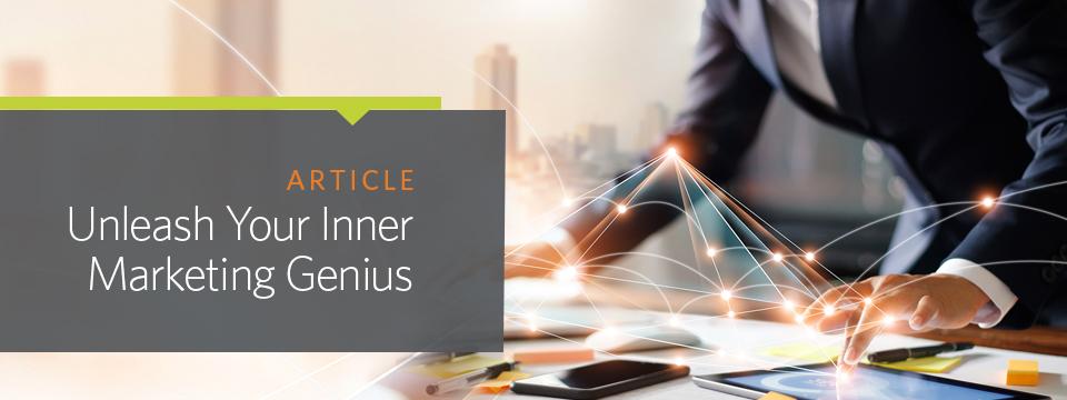 Unleash Your Inner Marketing Genius